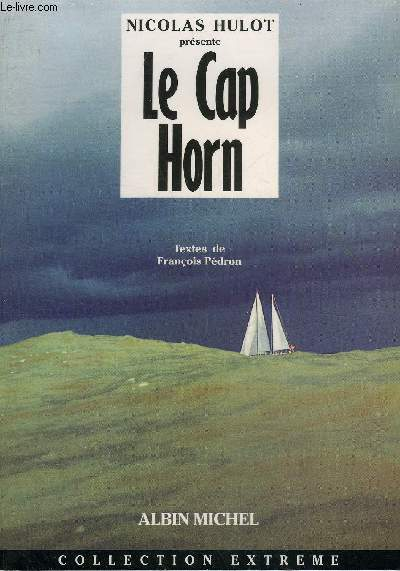 LE CAP HORN - COLLECTION EXTREME.