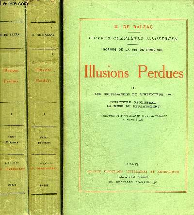 ILLUSIONS PERDUES - EN 3 TOMES - TOMES 1 + 2 + 3.