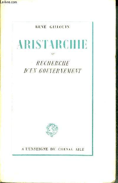 ARISTARCHIE OU RECHERCHE D'UN GOUVERNEMENT.