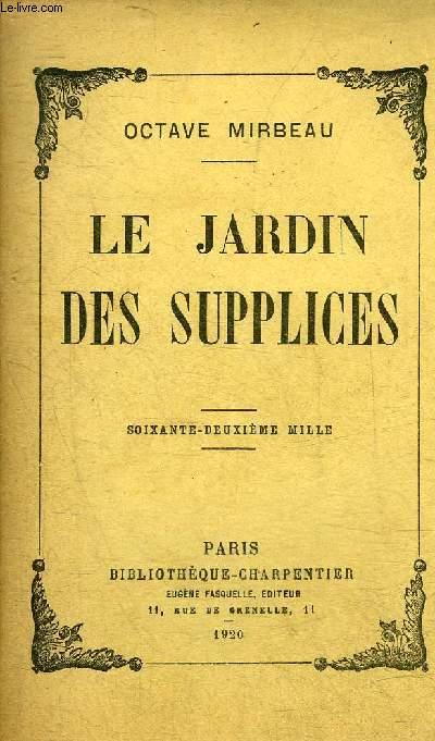 LE JARDIN DES SUPPLICES.