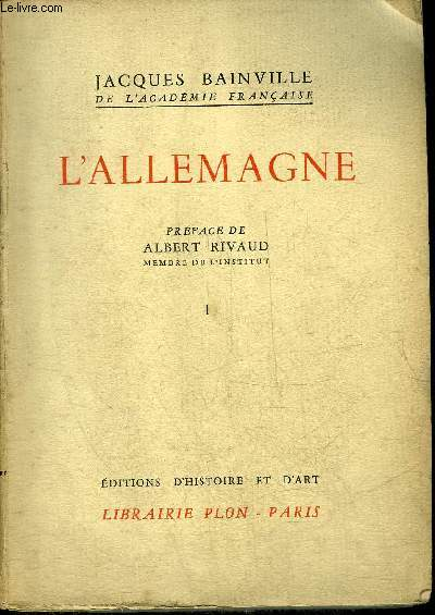 L'ALLEMAGNE - TOME PREMIER - COLLECTION BAINVILLIENNE.