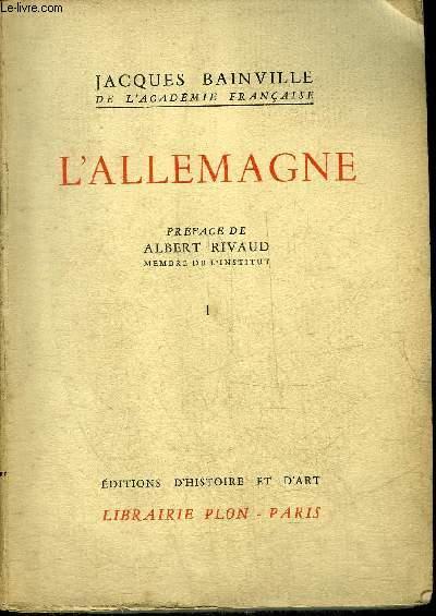 L'ALLEMAGNE - TOME PREMIER - COLLECTION BAINVILLIENNE.