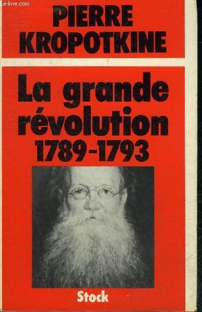 LA GRANDE REVOLUTION 1789-1793.