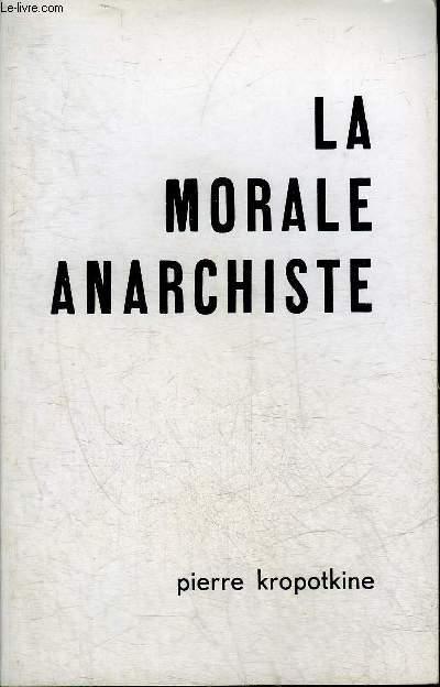 LA MORALE ANARCHISTE.