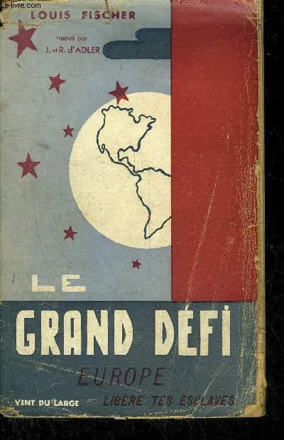 LE GRAND DEFI.