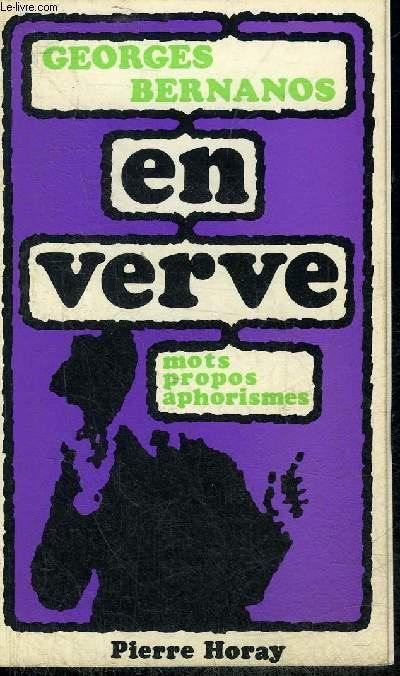 GEORGES BERNANOS EN VERVE .