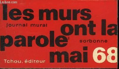 JOURNAL MURAL MAI 68 - COLLECTION LES MURS ONT LA PAROLE.