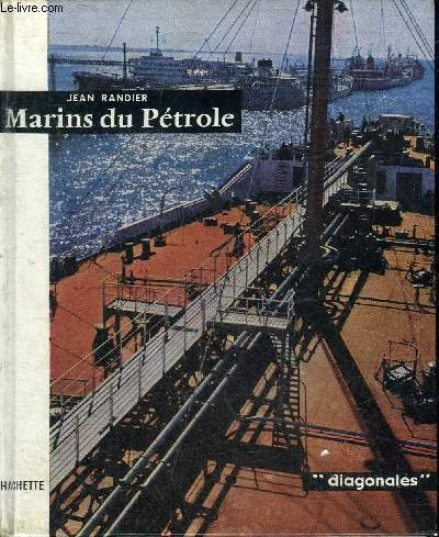 MARINS DU PETROLE - COLLECTION DIAGONALES.
