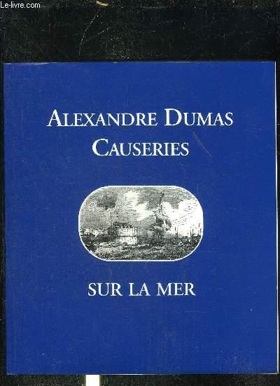 CAUSERIES D'ALEXANDRE DUMAS SUR LA MER.