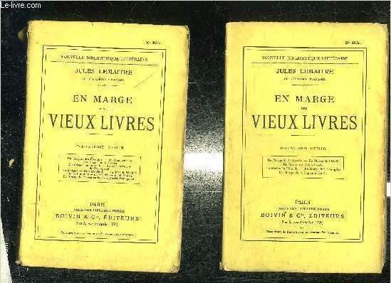 EN MARGE DES VIEUX LIVRES - EN DEUX VOLUMES : PREMIERE SERIE + DEUXIEME SERIE.