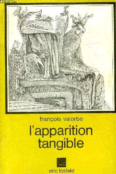 L'APPARITION TANGIBLE.