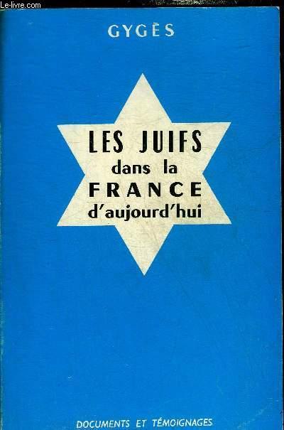 LES JUIFS DANS LA FRANCE D'AUJOURD'HUI.