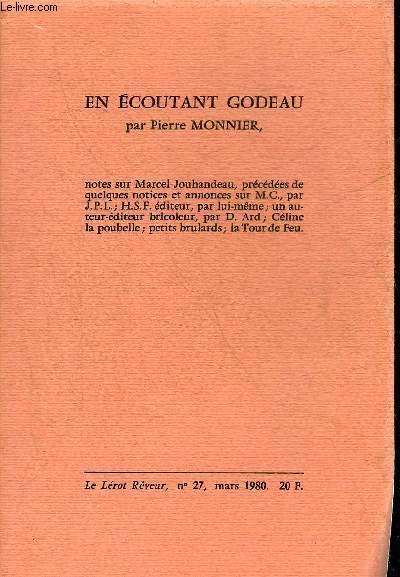 EN ECOUTANT GODEAU - LE LEROT REVEUR N°27 MARS 1980.