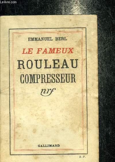 LE FAMEUX ROULEAU COMPRESSEUR.