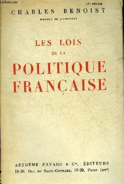 LES LOIS DE LA POLITIQUE FRANCAISE.