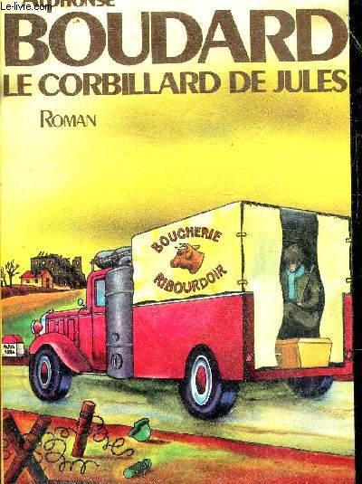 LE CORBILLARD DE JULES - ROMAN.