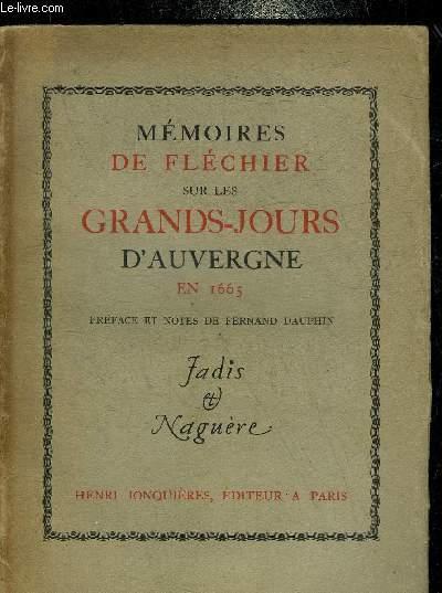 MEMOIRES DE FLECHIER SUR LES GRANDS JOURS D'AUVERGNE EN 1665 - COLLECTION LES HOMMES LES FAITS ET LES MOEURS.