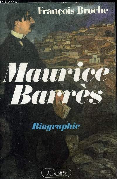 MAURICE BARRES - BIGRAPHIE.