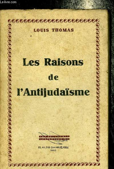 LES RAISONS DE L'ANTIJUDAISME.