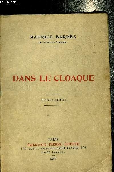 DANS LE CLOAQUE - NOTES D'UN MEMBRE DE LA COMMISSION D'ENQUETE SUR L'AFFAIRE ROCHETTE.