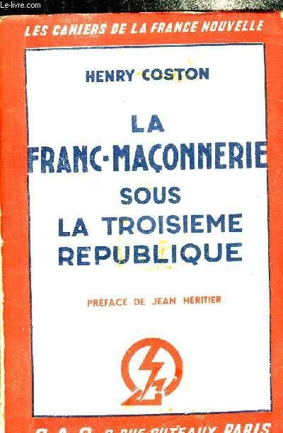 LA FRANC MACONNERIE SOUS LA TROISIEME REPUBLIQUE.