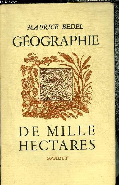 GEOGRAPHIE DE MILLE HECTARES.