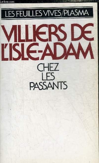 CHEZ LES PASSANTS - FANTAISIES PAMPHLETS ET SOUVENIRS - COLLECTION LES FEUILLES VIVES.