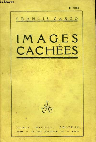 IMAGES CACHEES.