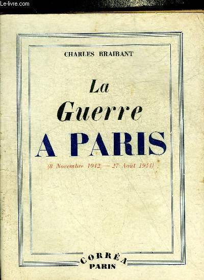 LA GUERRE A PARIS (8 NOV.1942-27 AOUT 1944).