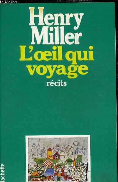 L'OEIL QUI VOYAGE - RECITS.