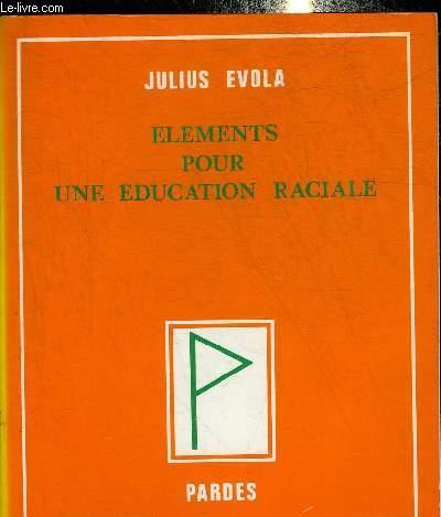ELEMENTS POUR UNE EDUCATION RACIALE.