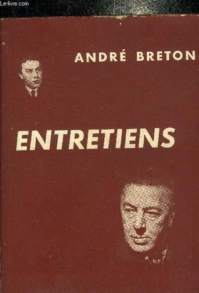 ENTRETIENS 1913-1952 AVEC ANDRE PARINAUD ET D.ARBAN J.-L. BEDOUIN R.BELANCE C.CHONEZ P.DEMARNE J.DUCHE F.DUMONT C.-H. FORD A.PATRI J.-M. VALVERDE.