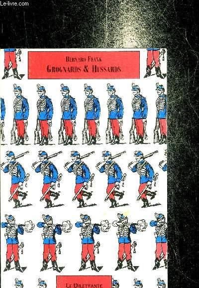 GROGNARDS & HUSSARDS + LA TURQUIE.