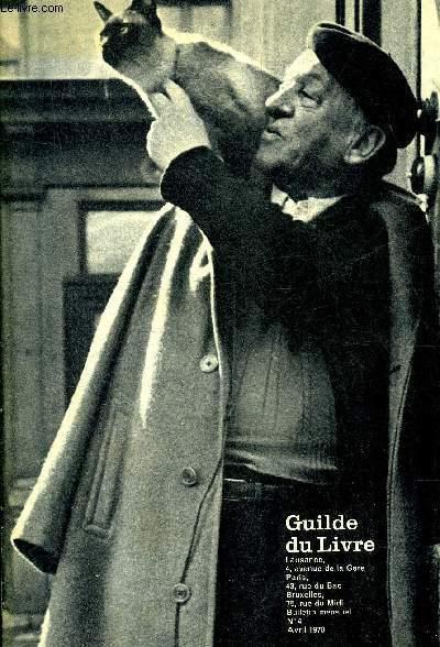 GUILDE DU LIVRE N°4 AVRIL 1970 - L'homme foudroyé - Christine de Rivoyre - le petit matin - la ferme - la maison de matriona - a tous les rateliers qu'en dit la presse ? - catalogue des ouvrages disponibles - Marie Antoinette a t elle trahi ? - Rashomon .