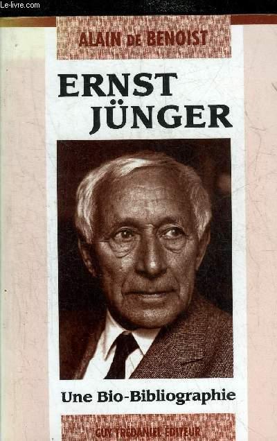 ERNST JUNGER - UNE BIO-BIBLIOGRAPHIE.