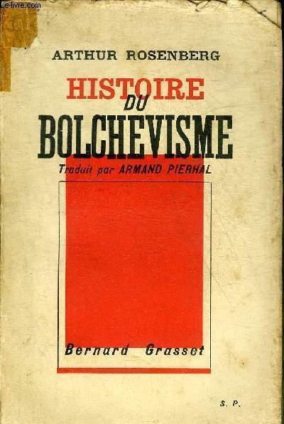HISTOIRE DU BOLCHEVISME.