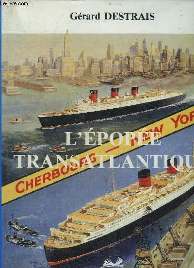 CHERBOURG L'EPOPEE TRANSATLANTIQUE.