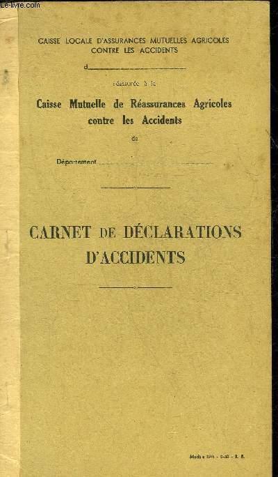 CARNET DE DECLARATIONS D'ACCIDENTS MODELE 1544 2-50 R.B. - CARNET VIERGE.