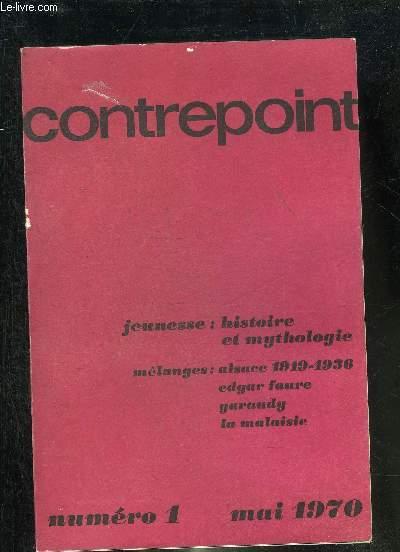 CONTREPOINT N°1 MAI 1970 - Répétitions et différences - les âges de la vie - les jeunes et la révolution en Occident - réflexions sur l'agitation de la jeunesse - pourquoi la jeunesse moderne est anti-culturelle - la révolution du nihilisme etc.