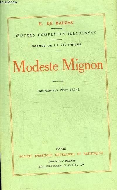 MODESTE MIGNON - OEUVRES COMPLETES DE H.DE BALZAC - SCENES DE LA VIE PRIVEE.