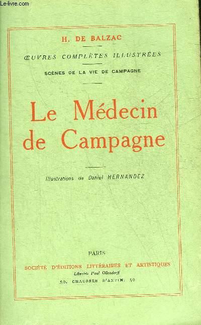 LE MEDECIN DE CAMPAGNE - OEUVRES COMPLETES DE H. DE BALZAC - SCENES DE LA VIE DE CAMPAGNE.