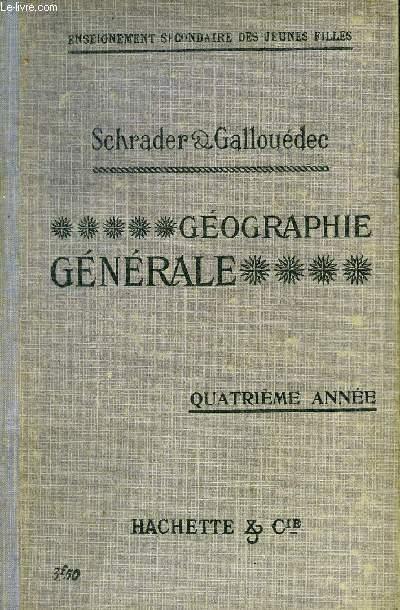 GEOGRAPHIE GENERALE - QUATRIEME ANNEE - 4EME EDITION.