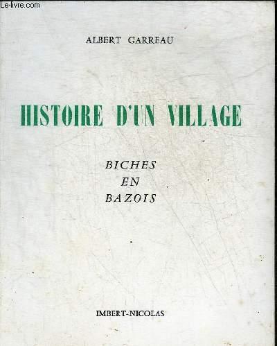 HISTOIRE D'UN VILLAGE BICHES EN BAZOIS.