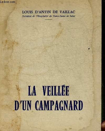 LA VEILLEE D'UN CAMPAGNARD + ENVOI DE L'AUTEUR.
