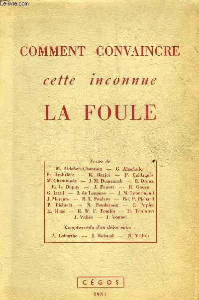 COMMENT CONVAINCRE CETTE INCONNUE LA FOULE.