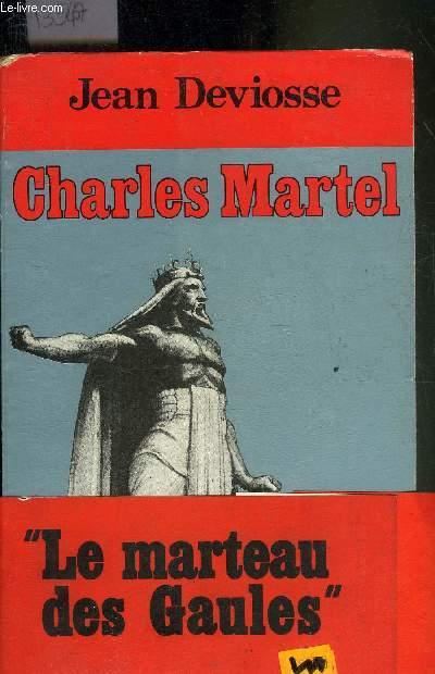 CHARLES MARTEL - COLLECTION FIGURES DE PROUE.