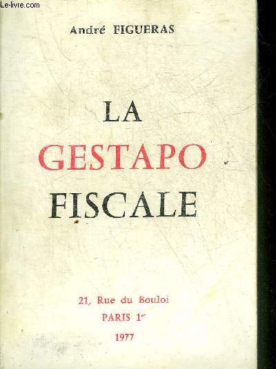 LA GESTAPO FISCALE.