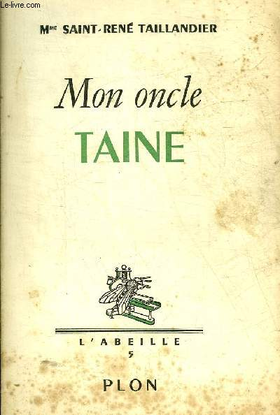 MON ONCLE TAINE - COLLECTION L'ABEILLE 5.