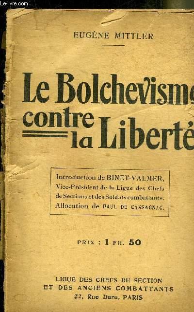 LE BOLCHEVISME CONTRE LA LIBERTE.