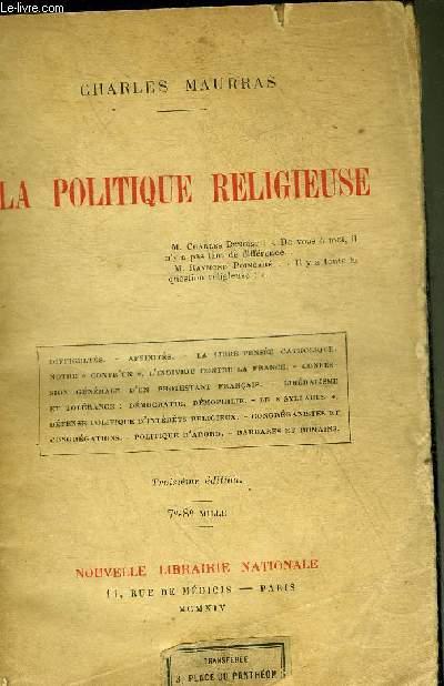 LA POLITIQUE RELIGIEUSE - 3E EDITION.